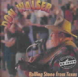 Don Walser - Rolling Stone from Texas