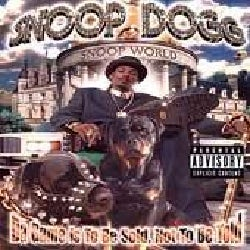 Snoop Dogg - Da Game Is to Be Sold Not to Be Told (Parental Advisory)