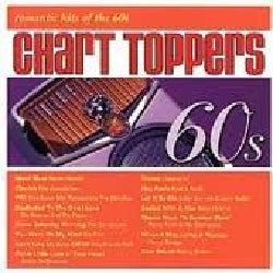 Various - Chart Toppers:Romantic Hits of 60's