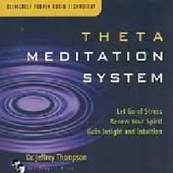 Jeffrey Dr Thompson - Theta Meditation System