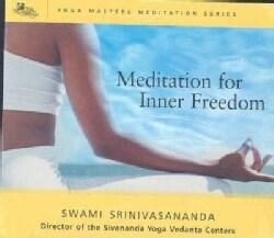 Swami Srinivasananda - Meditations For Inner Freedom