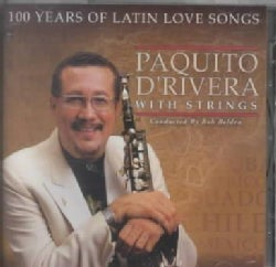 Paquito D'Rivera - 100 Years of Latin Love Songs