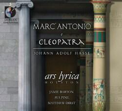 Ars Lyrica Houston - Hasse: Marc Antonio & Cleopatra