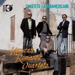 Cuarteto Latinoamericano - Mexican Romantic Quartets