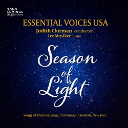 Essential Voices USA - Season of Light: Songs of Thanksgiving/Christmas/Chanukah/New Year