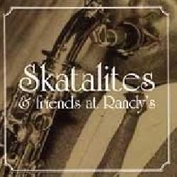 Skatalites - Skatalites & Friends at Randy's