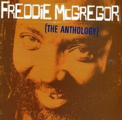 Freddie McGregor - Anthology:The Best of Freddie McGregor