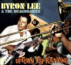 Byron & The Dragonaires Lee - Uptown Top Ranking