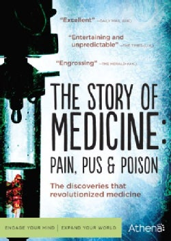 Story Of Medicine: The Pain, Pus And Poison (DVD)