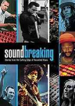 Soundbreaking: Stories From The Cutting Edge Of Recorded Music (Blu-ray Disc)