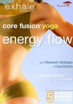 Exhale: Core Fusion Yoga: Energy Flow (DVD)