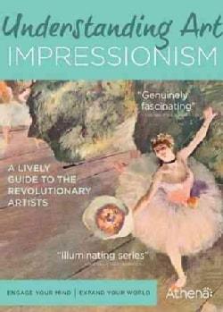 Understanding Art: Impressionism (DVD)
