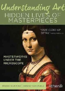 Understanding Art: Hidden Lives Of Masterpieces (DVD)