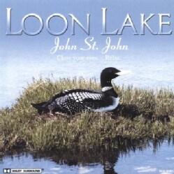 JOHN ST. JOHN - LOON LAKE