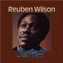 Reuben Wilson - Bad Stuff