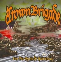 Brown Brigade - Into The Mouth of Badd