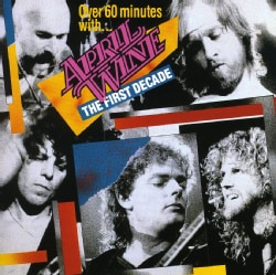 APRIL WINE - FIRST DECADE
