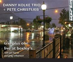 Danny Trio Kolke - Trio Plus One: Live At Boxley's