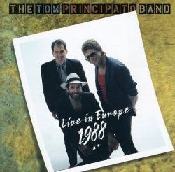 Tom Principato - Live in Europe 1988