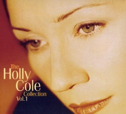 Holly Cole - Collection Vol 1