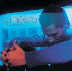 DJ Tiesto - In My Memory