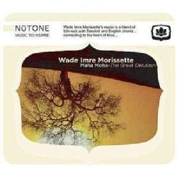 Wade Imre Morissette - Maha Moha The Great Delusion