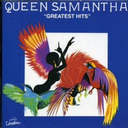 Queen Samantha - Greatest Hits (The Letter)