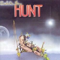HUNT - BACK ON THE HUNT