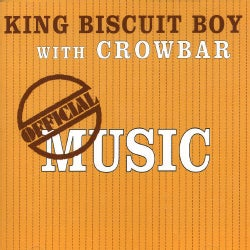 King Biscuit Boy - Official Music