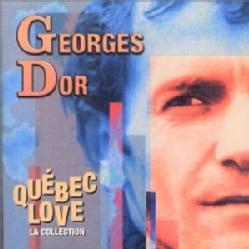 Georges D'Or - Quebec Love (La Collection)