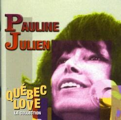 Pauline Julien - Quebec Love- La Collection