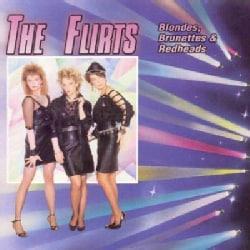 Flirts - Blondes Brunettes & Redheads