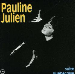 Pauline Julien - Suite Quebecoise