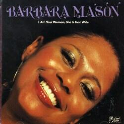 Barbara Mason - I Am Your Woman She...