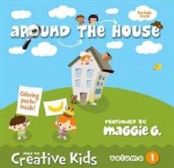 Maggie G. - Maggie G: Around The House