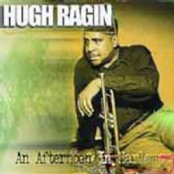 Hugh Ragin - Afternoon in Harlem