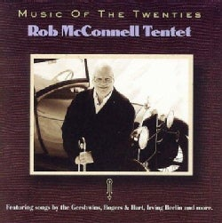 Bob McConnell - Music of the Twenties