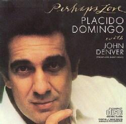 Denver/Domingo - Perhaps Love