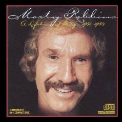 Marty Robbins - Lifetime of Song 1951-1982