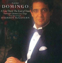 Placido Domingo - Love Until the End of Time