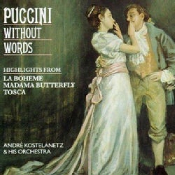 Andre Kostelanetz - Puccini Without Words