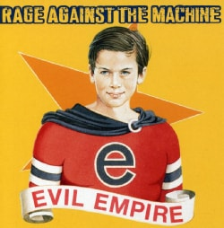 Rage Against The Machine - Evil Empire (Parental Advisory)