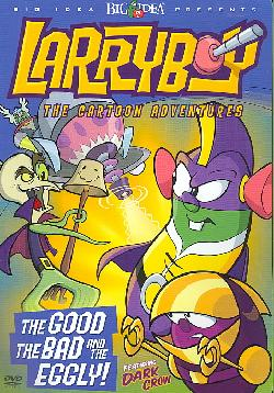 Larryboy: The Good, The Bad and the Eggly (DVD)