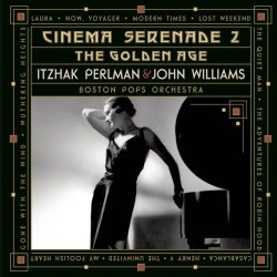 John & Pops William - Cinema Serenade 2-The Golden Age