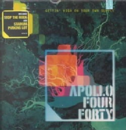Apollo Four Forty - Gettin High on Your Own Supply