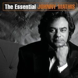 Johnny Mathis - The Essential Johnny Mathis