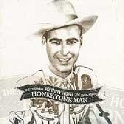 Johnny Horton - Honky Tonk Man:Essential 1956-1960