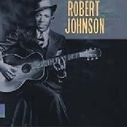 Robert Johnson - King of the Delta Blues