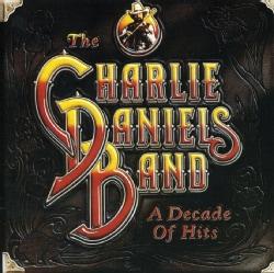 Charlie Daniels - Decade of Hits