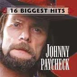 Johnny Paycheck - 16 Biggest Hits